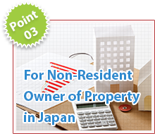 For Non­-Resident Owner of Property in Japan